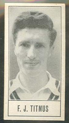1957 Barratt & Co Ltd Test Cricketers Series B Fred Titmus trade card