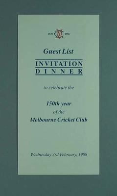 Guest list for Melbourne Cricket Club 150th Anniversary Dinner, 3 February 1988