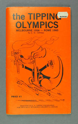 """Book - """"The Tipping Olympics Melbourne 1956 - Rome 1960"""" - by E.W. Tipping"""