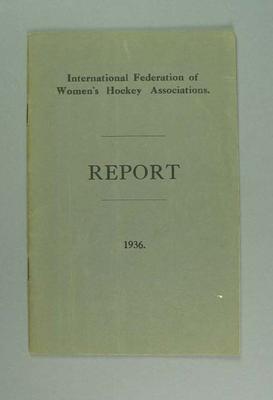 Report, International Federation of Women's Hockey Associations 1936