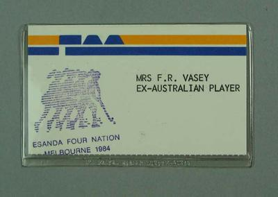 Identification badge worn by Florence Vasey, Four Nation Hockey Tournament 1984