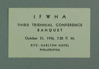 Entry ticket, IFWHA Conference Banquet 1936
