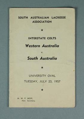 South Australian Lacrosse Association match programme 23 July 1957 - Interstate Colts