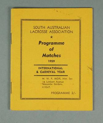 South Australian Lacrosse Association Programme of Matches 1959 - International & Carnival Year
