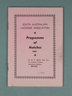 South Australian Lacrosse Association Programme of Matches 1960