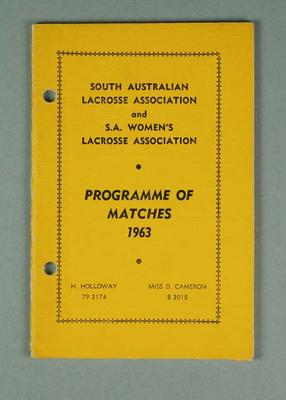 South Australian Lacrosse Association and S.A. Women's Lacrosse Association - Programme of Matches 1963