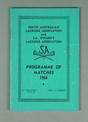 South Australian Lacrosse Association and S.A. Women's Lacrosse Association - Programme of Matches 1964