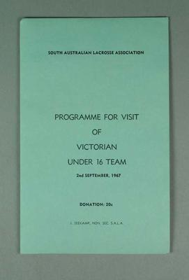 South Australian Lacrosse Association programme - Victorian Under 16 Team - 2 September 1967