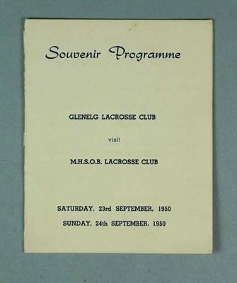 Souvenir Programme, Glenelg Lacrosse Club & M.H.S.O.B. Lacrosse Club 23 & 24 September 1950