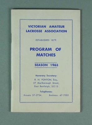 Victorian Amateur Lacrosse Association Programme of Matches Season 1965