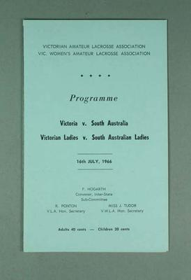 Victorian Amateur and Vic. Women's Amateur Lacrosse Association Programmes 16 July 1966
