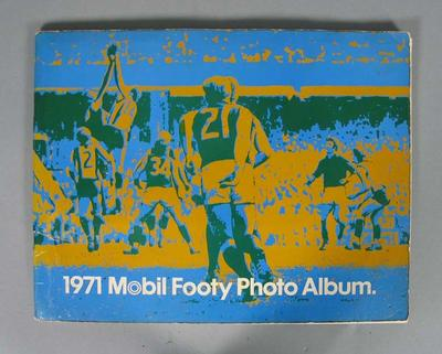 Mobil Footy Photos Album, 1971; Documents and books; 1989.2181.3