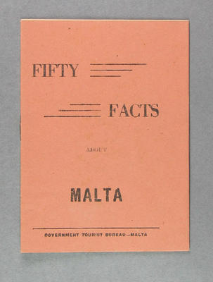 "Small booklet, ""Fifty Facts About Malta"""
