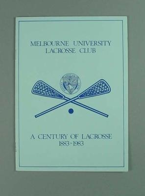 Booklet commemorating Melbourne University Lacrosse Club Centenary, 1983