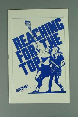 Booklet, ''Reaching for the Top'' 1986 World Cup Tournament Women's Lacrosse