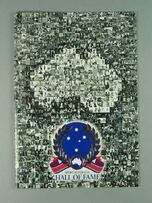 Programme - Sport Australia Hall of Fame Dinner and list of Inductees; Documents and books; 2004.4094.1