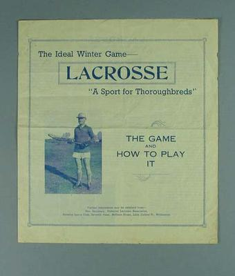 "Pamphlet, ""Lacrosse - The Game and How to Play It"" c1930s-40s"