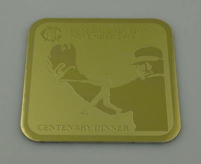 MCC Baseball Section Centenary Dinner Coaster, November 1988; Domestic items; M12312.1