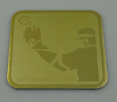 MCC Baseball Section Centenary Dinner Coaster, November 1988; Domestic items; M12312.2