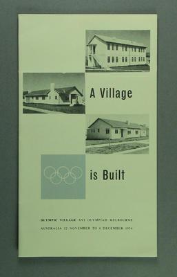 """Brochure, """"A Village is Built"""""""