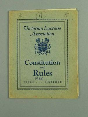 Booklet - Victorian Lacrosse Association Constitution and Rules 1933