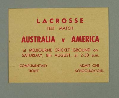 Complimentary Ticket, Lacrosse test match - Australia v America - 8 August at MCG