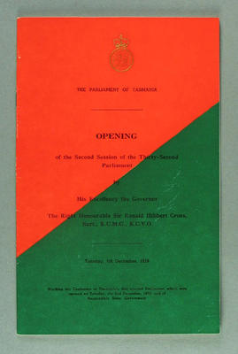 "Booklet, ""Parliament of Tasmania, Opening of the Second Session of the Thirty-Second Parliament"" 4 Dec 1956"