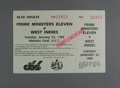 Ticket for Prime Minister's XI v West Indies cricket match, Manuka Oval - 1985; Documents and books; M12570