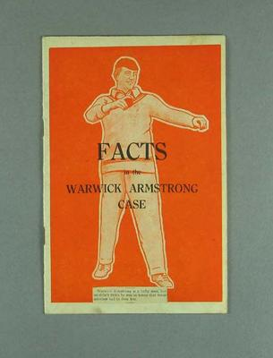 """Booklet, """"Facts in the Warwick Armstrong Case""""; Documents and books; M12723"""