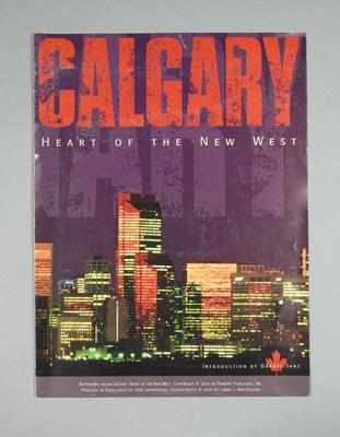 Brochure - 'Calgary Heart of the New West' by Calgary Olympic Development Association