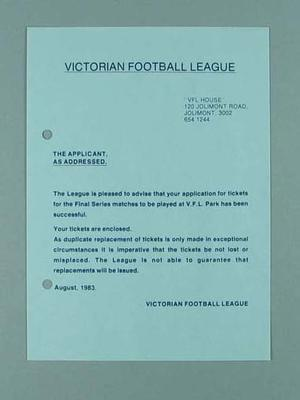 Victorian Football League - form advising  application for VFL Park Final Series tickets successful, August 1983