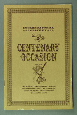 Booklet, International Cricket Centenary Occasion at MCG 1862-1962; Documents and books; M13516.1