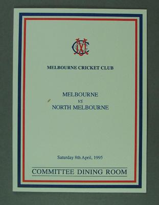 Menu, Melbourne Cricket Club Committee Room function - Melbourne FC v North Melbourne FC, 8 April 1995