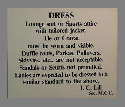 Signage with  Dress code requirements for M.C.C. Members