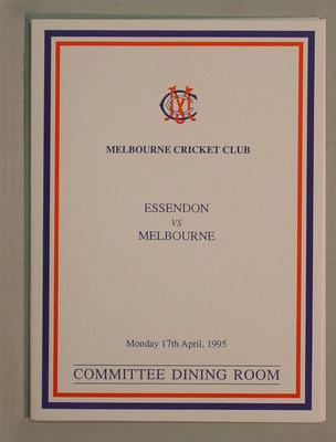 Menu, Melbourne Cricket Club Committee Room function -  Essendon FC v Melbourne FC, 17 April 1995; Documents and books; M7799.1