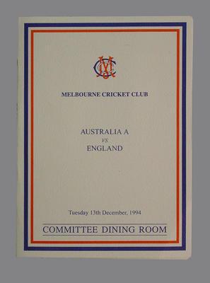 Menu, Melbourne Cricket Club Committee Room function - Australia A v England cricket match, 13 December 1994