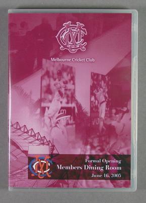 DVD, Formal Opening of MCC Members Dining Room - 16 Jun 2005