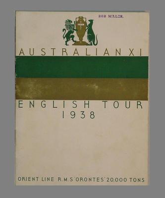 Australian XI 1938 English Tour programme printed for  R.M.S. 'Orontes' Orient liner