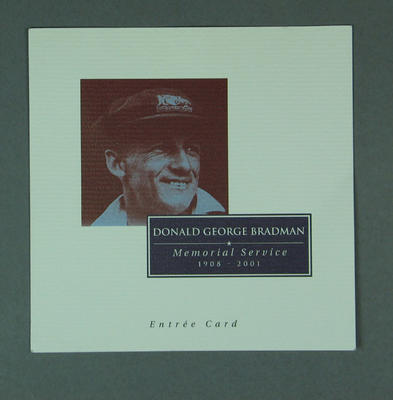 Entree card, Sir Donald Bradman memorial service - 2001; Documents and books; M13991.2