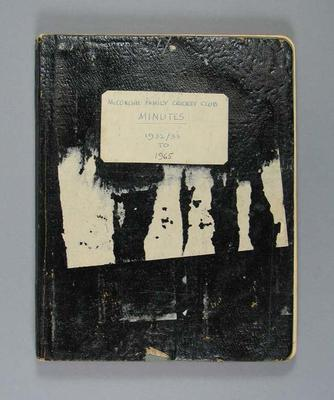 """Minute book, """"McConchie Family Cricket Minutes 1932-3 to 1965"""""""