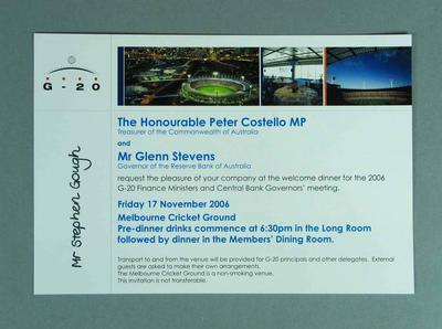Invitation to the welcome dinner for the 2006 G-20 Meeting, held at the Melbourne Cricket Ground on Friday 17 November 2006; Documents and books; M16207