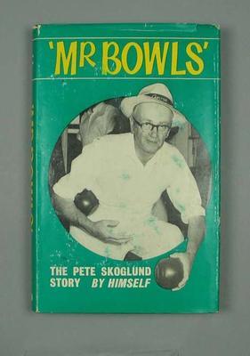 """Book, """"Mr Bowls - The Pete Skoglund Story"""""""
