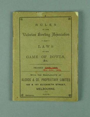 """Booklet, """"Rules of the Victorian Bowling Association"""" 18 Nov 1908"""