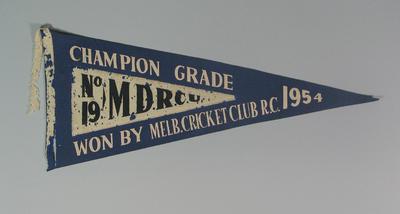 Pennant 19 MDRCU  Champion Grade won by Melb. Cricket Club R.C. 1954