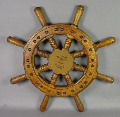 Ship's wheel trophy, Port Fairy CC vs Melbourne CC - 9 January 2005
