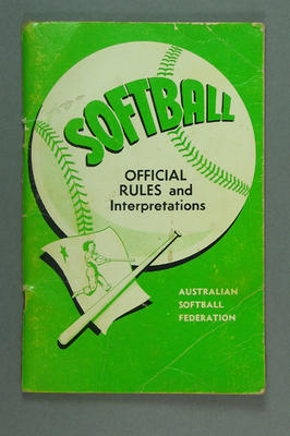 "Booklet, ""Softball - Official Rules & Interpretations"" 1979-1980, Australian Softball Federation"
