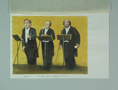Watercolour, Three Tenors concert, by artist Robert Ingpen 2002,  MCC Tapestry no.177