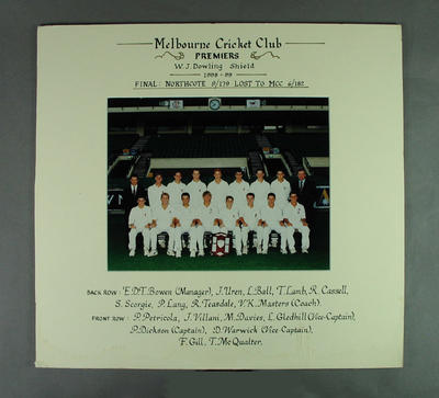 Photograph of Melbourne Cricket Club team, W J Dowling Shield Premiers 1998-99; Photography; M14714