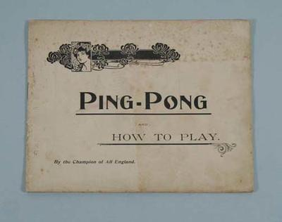 Booklet - 'Ping Pong…and ... How to Play'