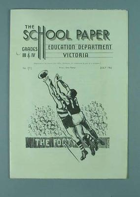 """Booklet, """"The School Paper - Education Department Victoria"""" July 1965"""